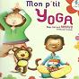 Album Mon p'tit yoga (feat. christophe caysac) de Rémi Guichard / Gérard Arnaud