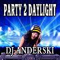 Album Party 2 daylight de DJ Anderski