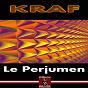 Album Le perjumen de Kraf