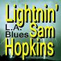 Album L.a. blues (original artist original songs) de Sam Lightnin' Hopkins