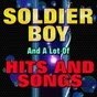 Compilation Soldier boy and a lot of hits and songs (original artist original songs) avec Lonnie Sattin / The Shirelles / Dionne Warwick / The Titones / Lenny Miles...