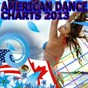 Compilation American dance charts 2013 avec DJ Cammy / Dave D!, Ginoso / K-Rocka / Damian Walshe / Sergio Gusto...