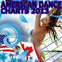 Compilation American dance charts 2013 avec Wilder / Dave D! / Ginoso / K-Rocka / Damian Walshe...