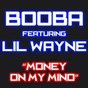 Album Money on my mind (feat. lil wayne) de Booba