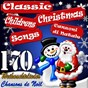 Compilation 170 classic children christmas songs - canzoni di natale - chansons de noël - weihnachtslieder avec Ray Eberle / Chipmunks / Bing Crosby / Paul Weston & His Orchestra / Bob Michell Boys Choir...