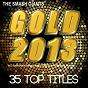 Album Gold 2013 (Incl. Summertime Sadness Remix, Dear Darlin', Papaoutai, Animals) de The Smash Giants