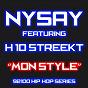 Album Mon style (feat. H 10 streekt) (92100% hip-hop series) de Nysay