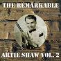 Album The remarkable artie shaw, vol. 2 de Artie Shaw