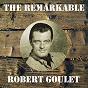 Album The remarkable robert goulet de Robert Goulet