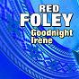 Album Red foley goodnight irene de Red Foley