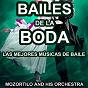 Album Bailes de la boda (las mejores músicas de baile) de Mozortilo & His Orchestra