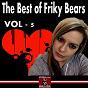 Compilation The best of friky bears 2013, vol. 5 avec Krystal Kids / DJ Baloo / Amir Plancarte / Alvee Project / Fabrizzio Karak...