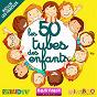 Compilation Les 50 tubes des enfants by babymixradio avec Henri Dès / Oui-Oui / Tchoupi / Rémi Guichard / Kim Sandra...