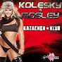 Album Kazachok klub de Mosley / Kolesky