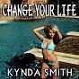 Album Change your life de Kynda Smith