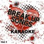 Album Break up songs - karaoke, vol. 1 de Sing Karaoke Sing