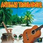 Compilation Antilles troubadour, vol. 1 avec Patrice Larose / Black Parents / Djet-X / Jocelyne Labylle / Louis Armstrong...