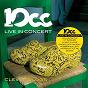 Album Clever clogs (live in concert) de 10 CC