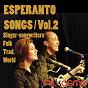 Compilation Esperanto songs, vol. 2 avec Kajto / Kaj Tiel Plu / Jacques Yvart / Jhomart & Natasha / Kapriol'!...