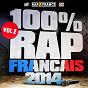 Compilation 100% rap français 2014, vol. 2 avec Alpha Wann / Youssoupha / Mac Tyer (Mr Socrate) / A2h / XLR...