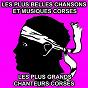 Compilation Les plus belles chansons et musiques corses (les plus grands chanteurs corses) avec Antoine Ciosi / Petru Guelfucci / Tony Toga / Régina & Bruno / Maryse Nicolaï...