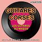 Album Guitares corses (4 succès) (Les plus belles musiques corses) de Les Guitares du Maquis