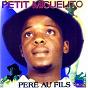 Album Père au fils de Petit Miguelito