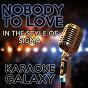 Album Nobody to love (karaoke version) (originally performed by sigma) de Karaoke Galaxy