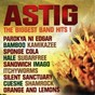 Compilation Astig the biggest band hits avec Kamikazee / Parokya Ni Edgar / Sponge Cola / Sugarfree / Orange & Lemons...