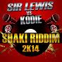 Album Shaki riddim 2k14 (feat. kodie) de Sir Lewis