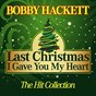 Album Last christmas i gave you my heart (the hit collection) de Bobby Hackett