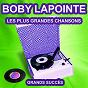 Album Boby lapointe chante ses grands succès (les plus grandes chansons de l'époque) de Boby Lapointe