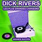 Album Dick rivers chante ses grands succès (les plus grandes chansons de l'époque) de Dick Rivers