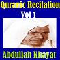 Album Quranic recitation, vol. 1 (quran - coran - islam) de Abdullah Khayat
