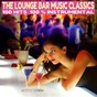 Compilation The lounge bar music classics (100 hits 100% instrumental) avec Maico Pagnano / Florian Favez, Yann Yves Betaniaou / Micky Pagnano / David Costa, Mauro Martins, Davizhino Costa / The Bossa Jazz Quartett...