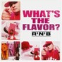 Compilation What's the flavor? 3 (R'n'B) avec DJ Poska / Funky Maestro / J'MI Sissoko / Afrodiziac / China...