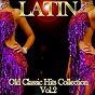 Compilation Latin: old classic hits collection, vol. 2 avec Celia Cruz, la Sonora Matancera / Mongo Santamaría / Abbe Lane / Alfredo Abalos / Jamelao & Orquestra...