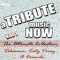 Album A Tribute Music Now: Rihanna, Katy Perry & Friends - The Ultimate Collection, Vol. 1 de The Tribute Beat