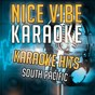 Album Karaoke hits - south pacific (karaoke version) de Nice Vibe