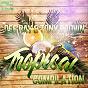 Compilation Tropical avec Front Line / Alex Costanzo / Antonio Scarpa / John Gotti / Carlos Rivera...