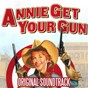 Album Annie get your gun (original soundtrack) de Howard Keel / Betty Hutton
