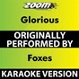 Album Glorious (Karaoke Version) (Originally Performed By Foxes) de Zoom Karaoke