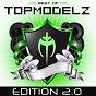 Album Best of topmodelz (edition 2.0) de Topmodelz