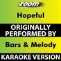 Album Hopeful (karaoke version) (originally performed by bars & melody) de Zoom Karaoke