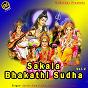 Compilation Sakala bhakathi sudha, vol. 2 avec Kala / Jyothi / Gowri / Sowmya / Kusuma