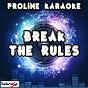 Album Break the rules (karaoke version) (originally performed by charli xcx) de Proline Karaoke
