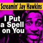Album I put a spell on you de Screamin' Jay Hawkins