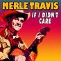 Album If i didn't care de Merle Travis