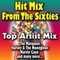 Album Hit MIX from the sixties (top artist MIX) de The Marquees / Harvey & the Moonglows / Marvin Gaye