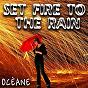 Album Set fire to the rain de Océane